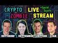 Crypto Zombie   Crypto Candor   Cryptobobby   Crypto99   LIVE Stream: Cryptocurrency Chat 🚀