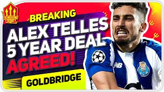 Alex Telles Agrees United Deal! Man Utd Transfer News