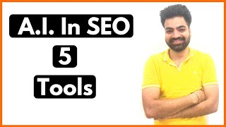 5 A.I. For SEO Tools That Will Save You Hours Of Work