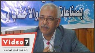نقابة العاملين بالأخشاب: اتحاد عمال مصر واجه حملة شرسة وتلفيق الاتهامات