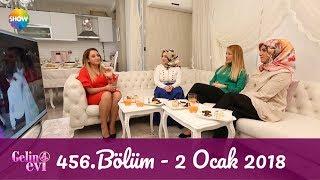 Gelin Evi 456.Bölüm | 2 Ocak 2018