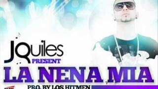 J Quiles - La Nena Mia (Prod.By Los Hitmen)