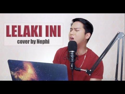 Lelaki Ini [Anuar Zain] cover by Nephi