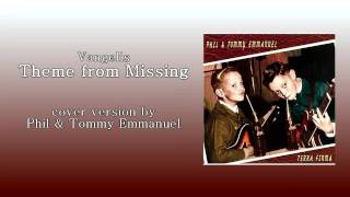 Vangelis - Theme from Missing (Phil and Tommy Emmanuel)