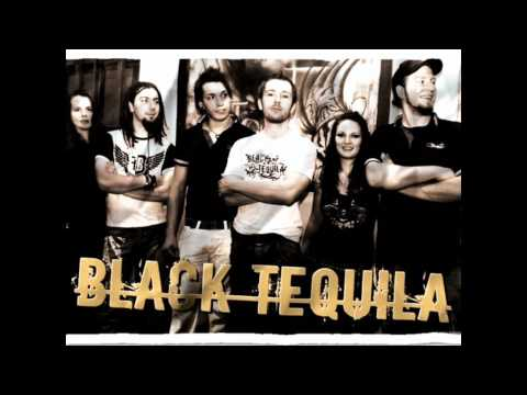 Black Tequila-My burning heart