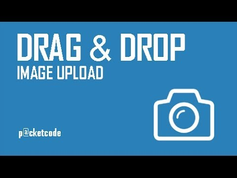 Drag and Drop Image Upload - Part 1