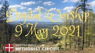 9 May 2021 Digital Worship