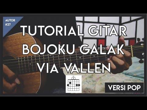AUTOR #27 : Tutorial Gitar (BOJOKU GALAK - VIA VALLEN) GAMPANG