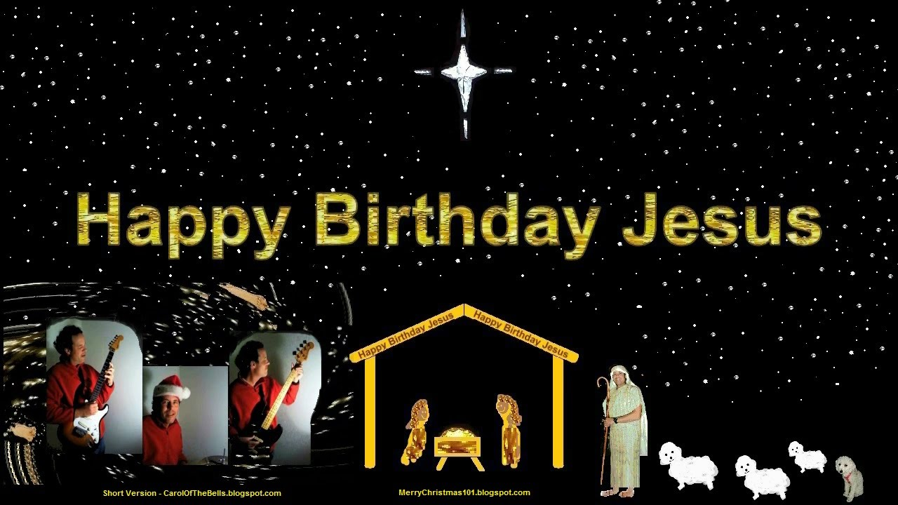 Happy birthday jesus youtube kristyandbryce Images