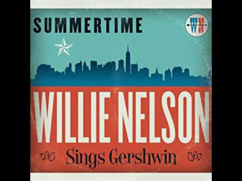Willie Nelson summertime  song