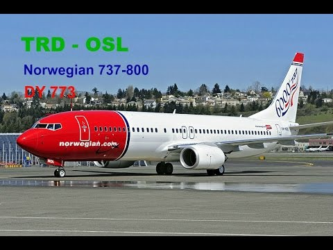 Norwegian Air Shuttle | B738 | Trondheim - Oslo Gardermoen | FULL FLIGHT