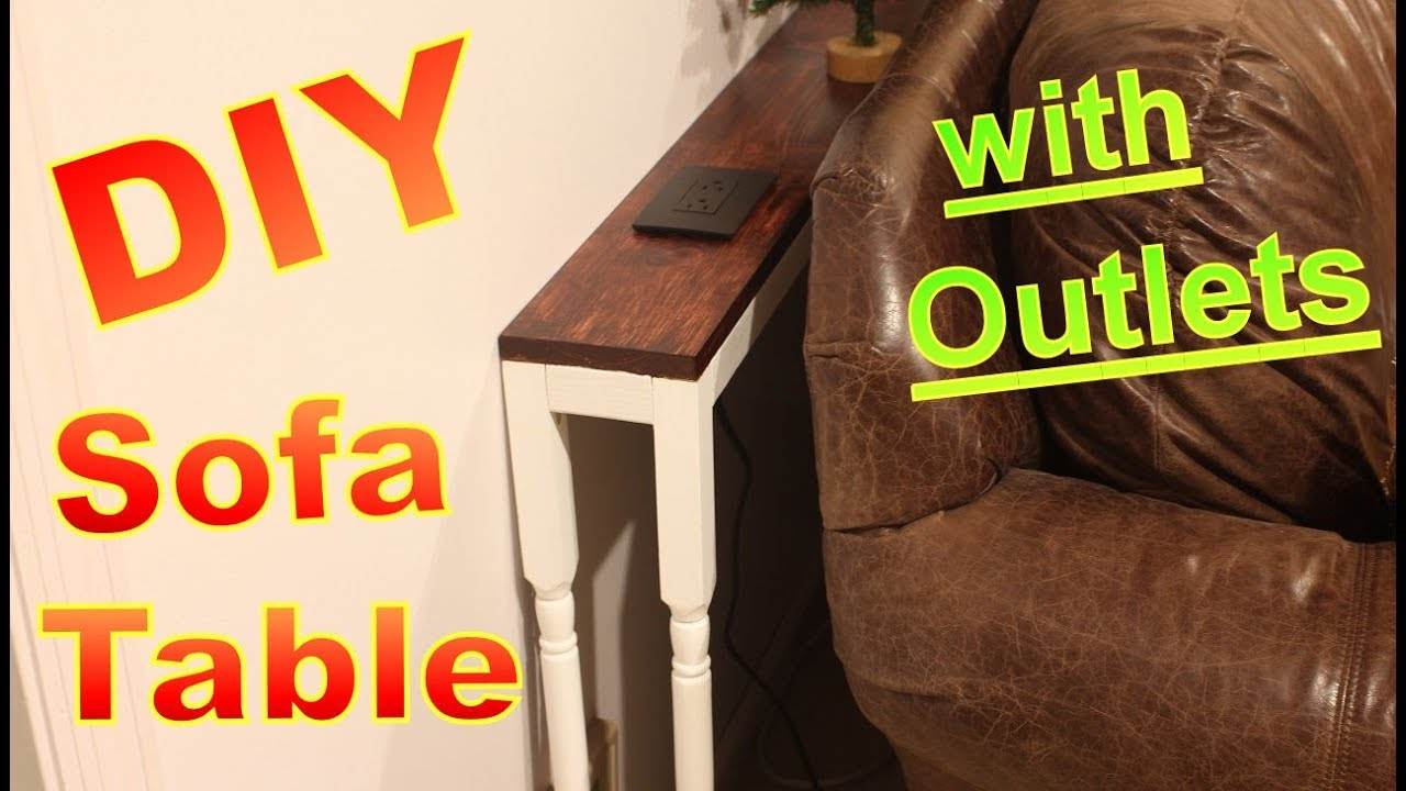behind the sofa table delta and loveseat diy with outlets youtube