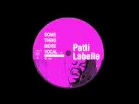 Patti Labelle - Something more (Quentin Harris remix)