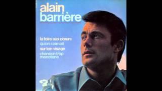 ALAIN BARRIERE - Une chanson trop monotone