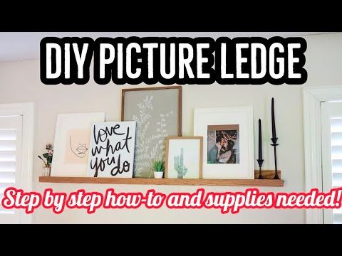 DIY PICTURE LEDGE   AFFORDABLE ART SHELF / PHOTO LEDGE: Step by step DIY and products you'll need