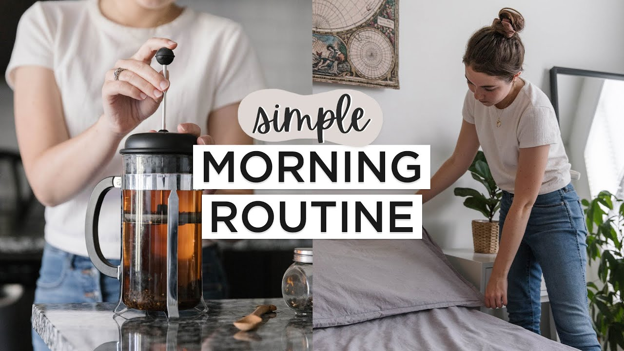 QUICK MINIMALIST MORNING ROUTINE | Healthy Habits + Slow Living