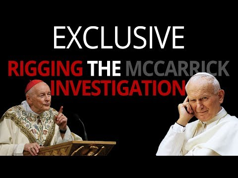 Exclusive Special Report—Vatican Rigging the McCarrick Investigation