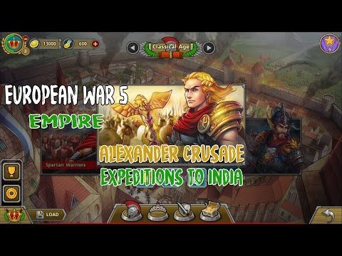 European War 5 : Empire [Alexander Crusade] - Expedition to India Walkthroughs