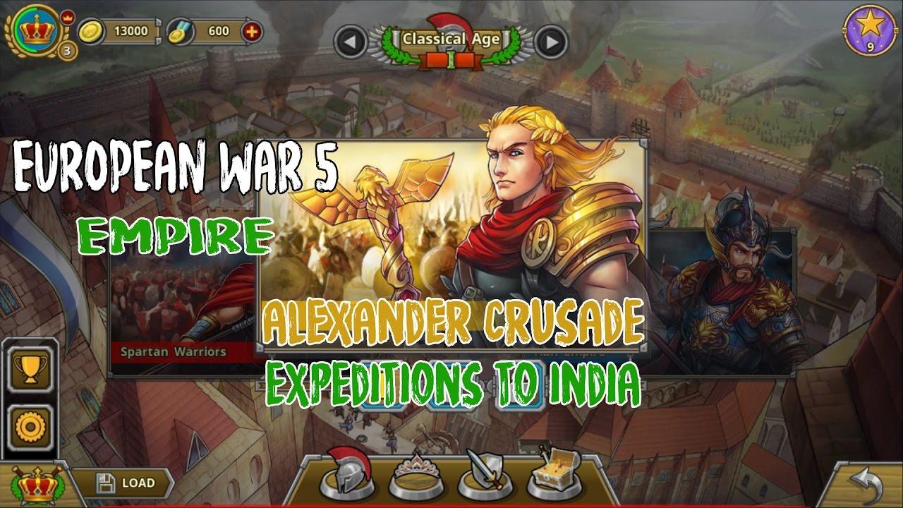 European War 5 : Empire [Alexander Crusade] - Expedition to India Walkthroughs