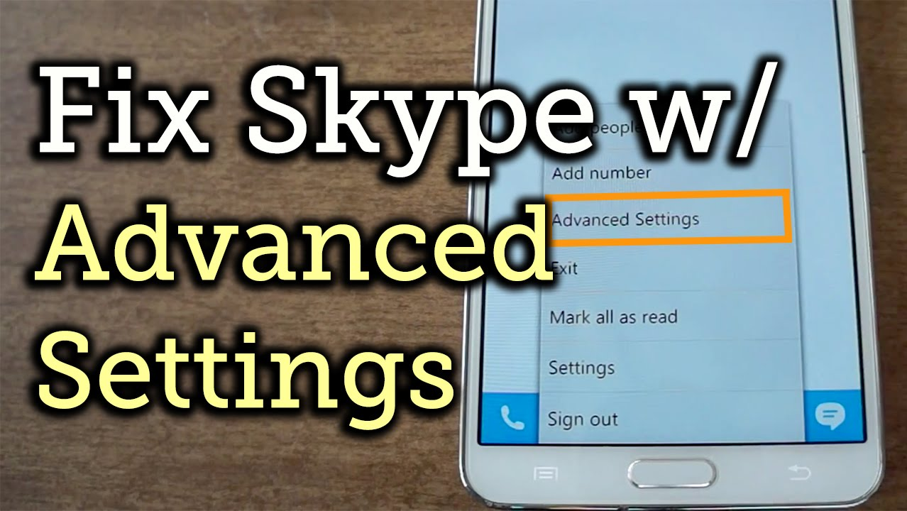 02192fc7be1 Fix & Improve the Glitchy Skype App for Android - Samsung Galaxy Note 3  [How-To]