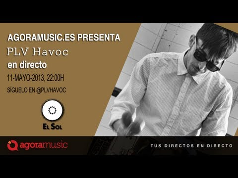 PLV Havoc en directo desde Sala El Sol de Madrid
