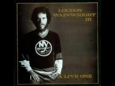 LOUDON WAINWRIGHT III- Hollywood Hopeful [live]