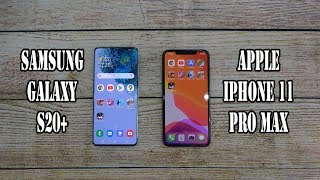 Samsung Galaxy S20+ vs Apple iPhone 11 Pro Max | SpeedTest and Camera comparison