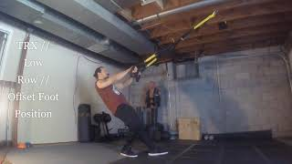 TRX // Low Row // Offset Foot Position