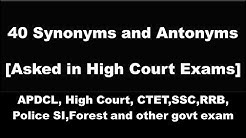 40 synonyms and antonyms questions asked in high court exams