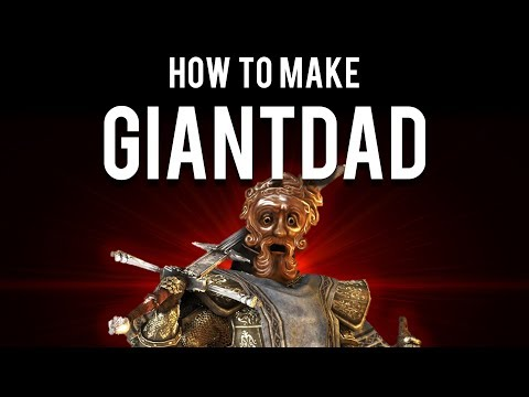 Dark Souls : How to make Giantdad