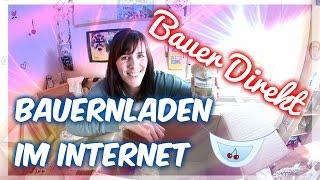 Bauer Direkt - Der Bauernladen im Internet (Coole Sache) [VEGAN]