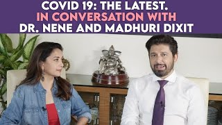 COVID-19 :The Latest | In Conversation with Dr.Shriram Nene and Ms.Madhuri Dixit