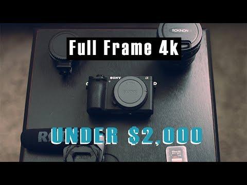 Full Frame 4K Video for Under $2000