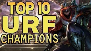 Top 10 Ultra Rapid Fire (URF) Champions - League of Legends