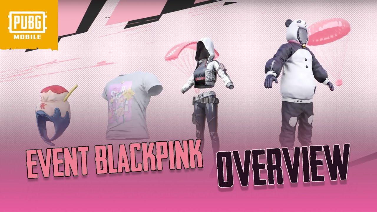 Keseluruhan Event BLACKPINK x PUBGMOBILE
