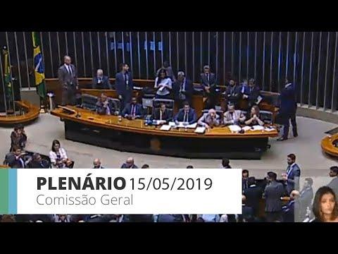 PLENÁRIO - Comissão Geral ouve ministro da Educação - 15/05/2019
