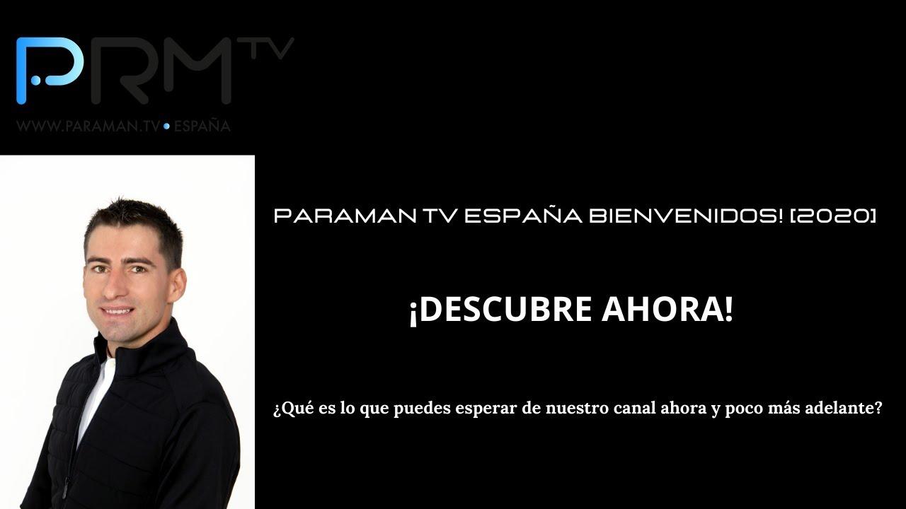 Download PARAMAN TV ESPAÑA BIENVENIDOS! [2020]