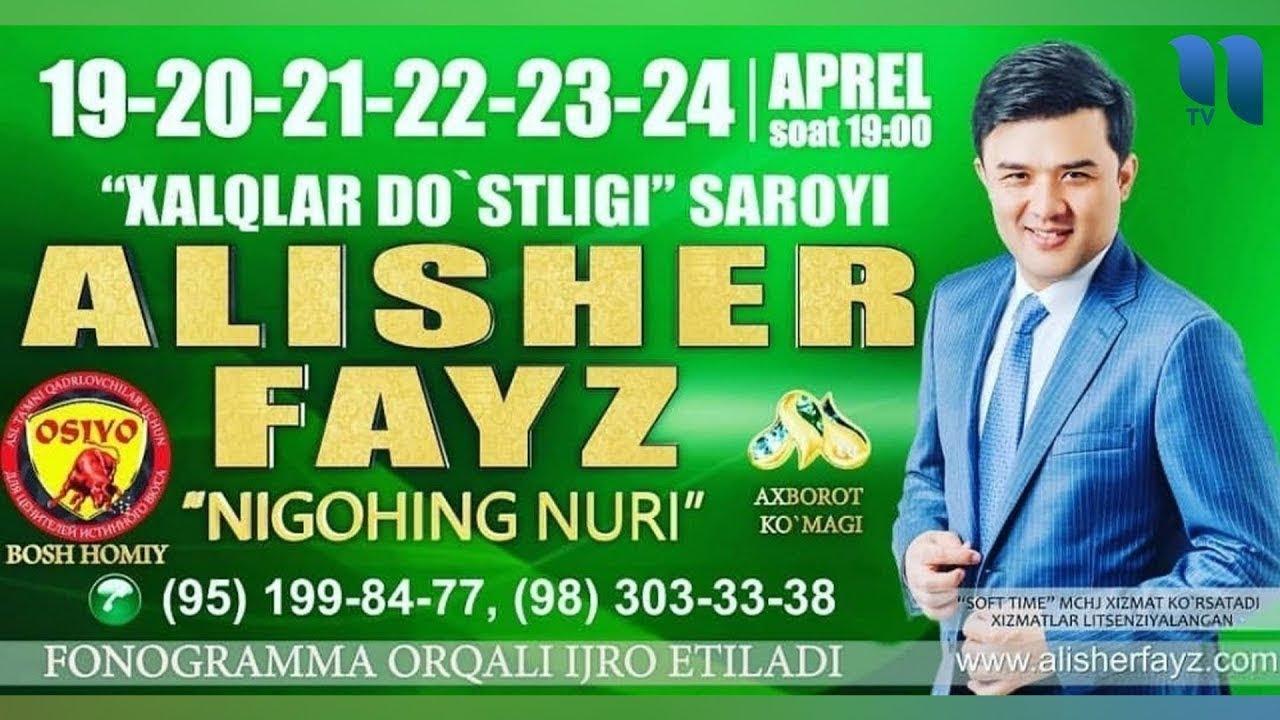 Alisher Fayz - Nigohing nuri nomli konsert dasturi 2019