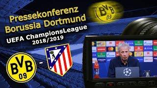 Borussia Dortmund - Atletico Madrid: Pk mit Lucien Favre