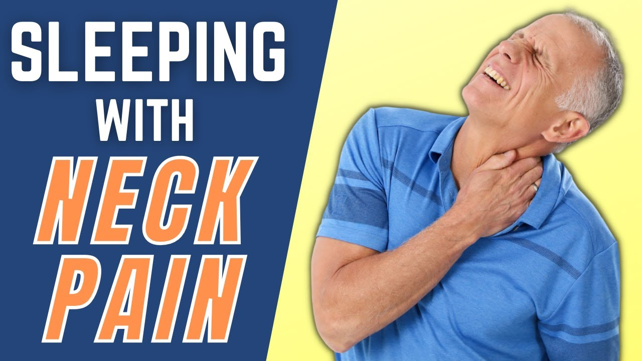 Best Sleeping Position for Neck Pain, Pinched Nerves, & Arm Pain