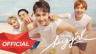 MONSTAR - 'HEY GIRL' M/V (Official)