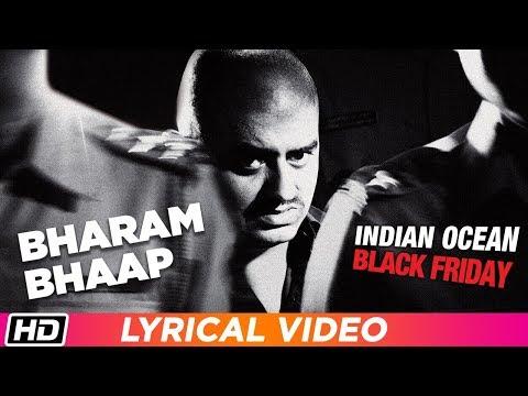 Bharam Bhap Ke | Lyrical Video | Indian Ocean | Black Friday