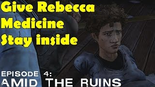The Walking Dead Give Medicine Stay with Rebecca