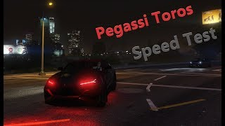 Gta Online-Pegassi Toros Speed Test.