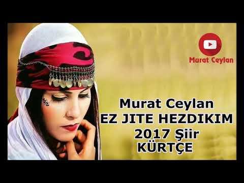 Murat Ceylan EZ JITE HEZDIKIM 2017 Şiir KÜRTÇE
