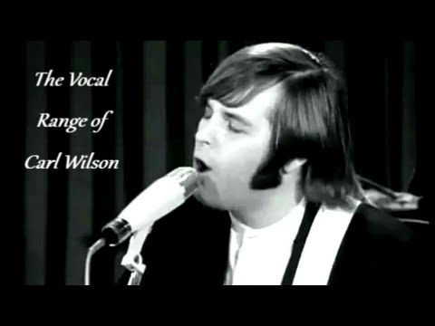 The Vocal Range of Carl Wilson -- F♯2-A5