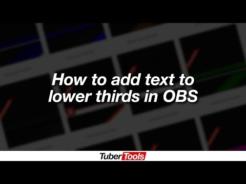 How To Add Text To Lower Thirds In OBS
