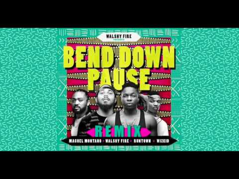 Bend Down Pause - Runtown featuring Wizkid, Machel Mantano & Walshy Fire (Jeff Jam Benup Edit)