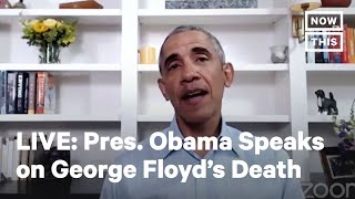 Pres. Obama Addresses the Death of George Floyd   LIVE   NowThis