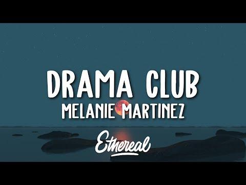 Melanie Martinez - Drama Club (Lyrics)